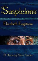 Omslag Suspicions: 25 Haunting Short Stories