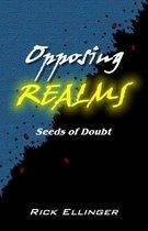 Opposing Realms