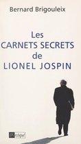Les carnets secrets de Lionel Jospin