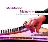 Meditation Medievale