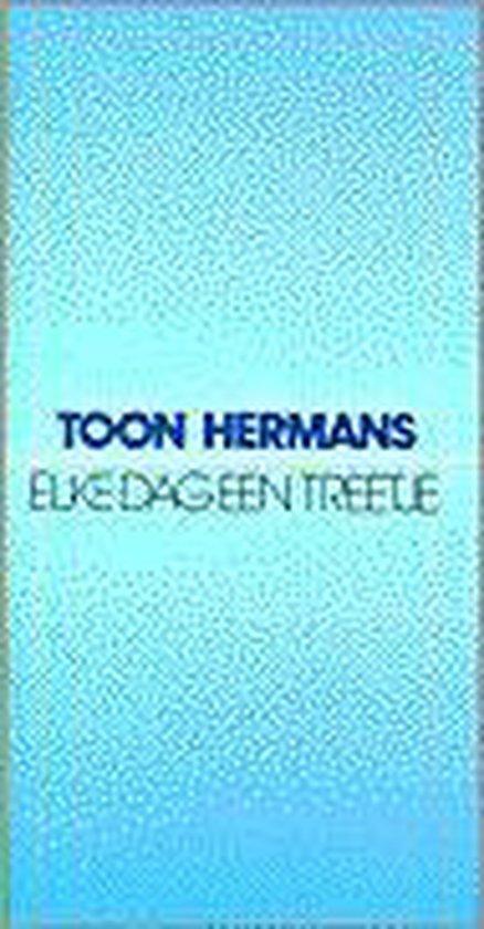 ELKE DAG EEN TREETJE - Toon Hermans  