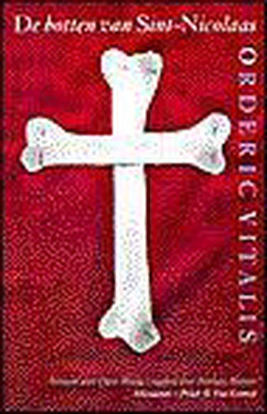De Botten Van Sint-Nicolaas - Orderic Vitalis   Fthsonline.com