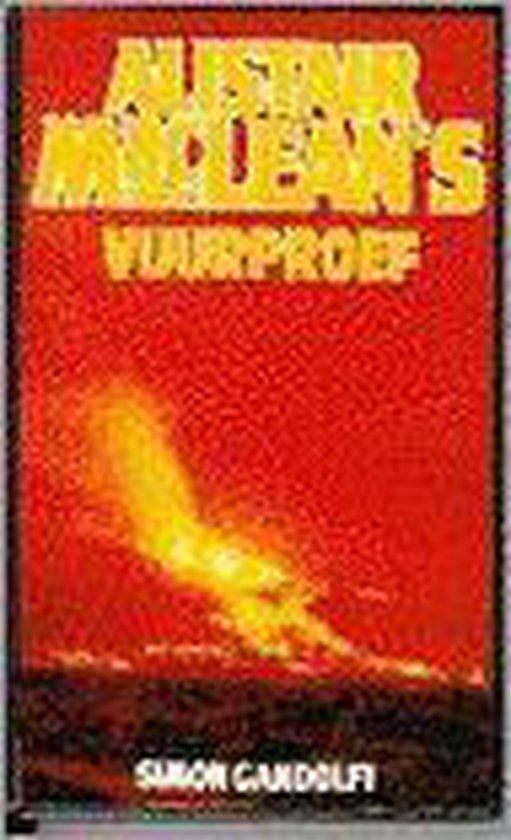 Alistair macleans vuurproef - Alistair Maclean |