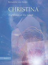 Christina, Book 2: The Vision of the Good
