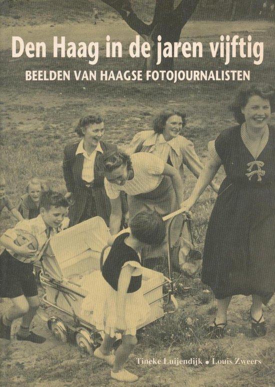 Den Haag in de jaren vijftig - Tineke Luijendijk |