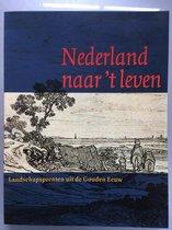 Nederland naar 't leven