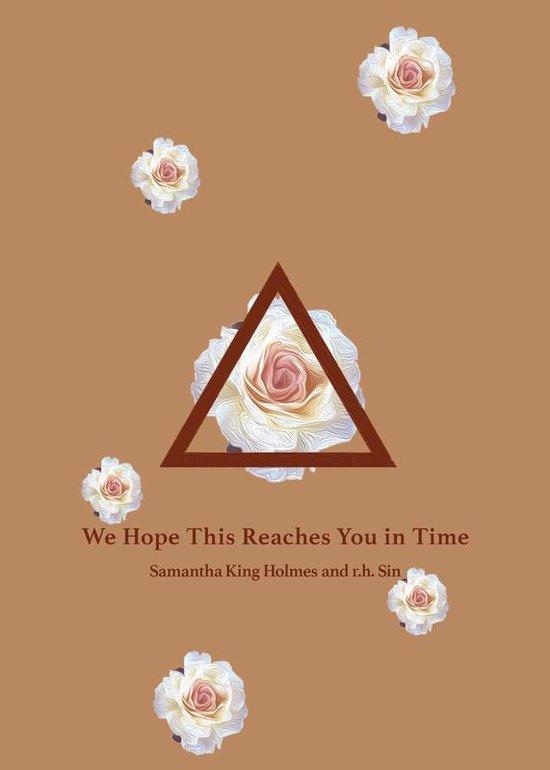 Boek cover We Hope This Reaches You in Time van r.h. Sin (Paperback)