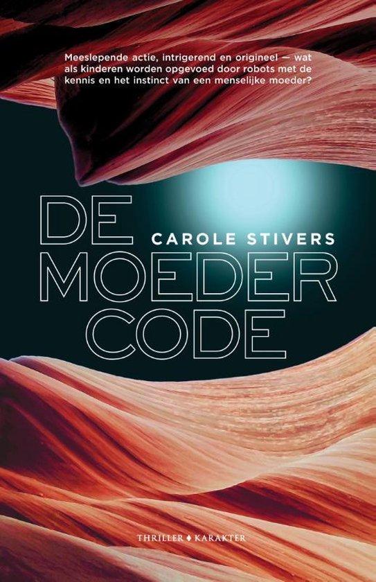 De moedercode - Carole Stivers | Fthsonline.com