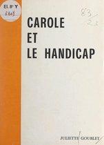 Carole et le handicap