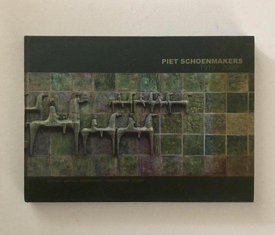 Piet Schoenmakers 1919-2009 - Annelette Hamming  