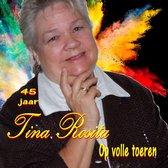TINA ROSITA - 45 jaar Tina Rosita - Op volle toeren