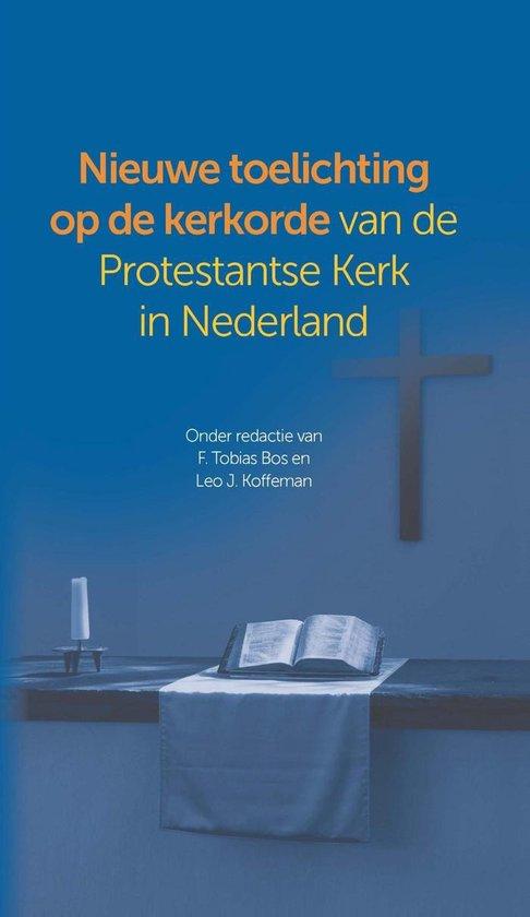 Nieuwe toelichting op de kerkorde van de Protestantse Kerk in Nederland - Tobias Bos  