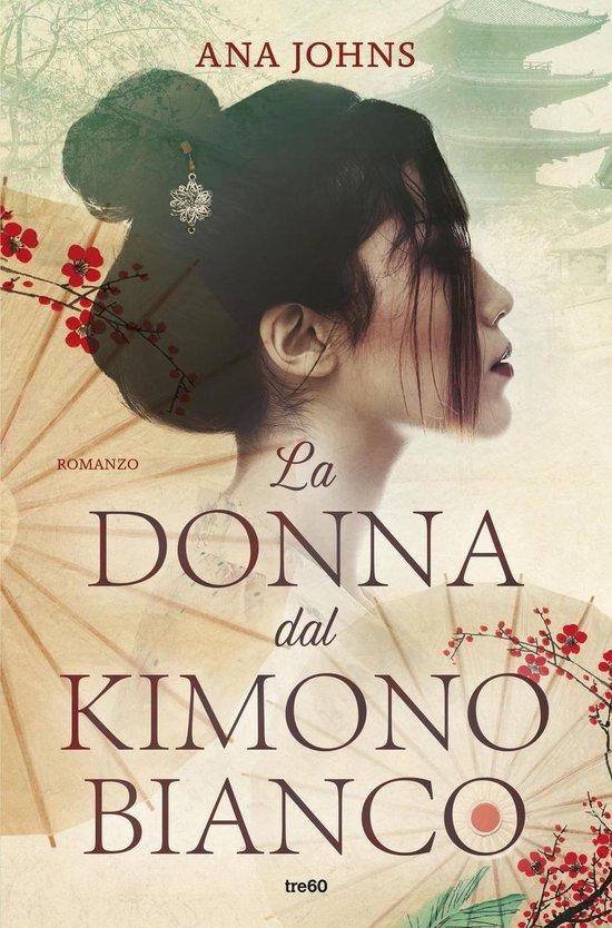 Boek cover La donna dal kimono bianco van Ana Johns (Onbekend)