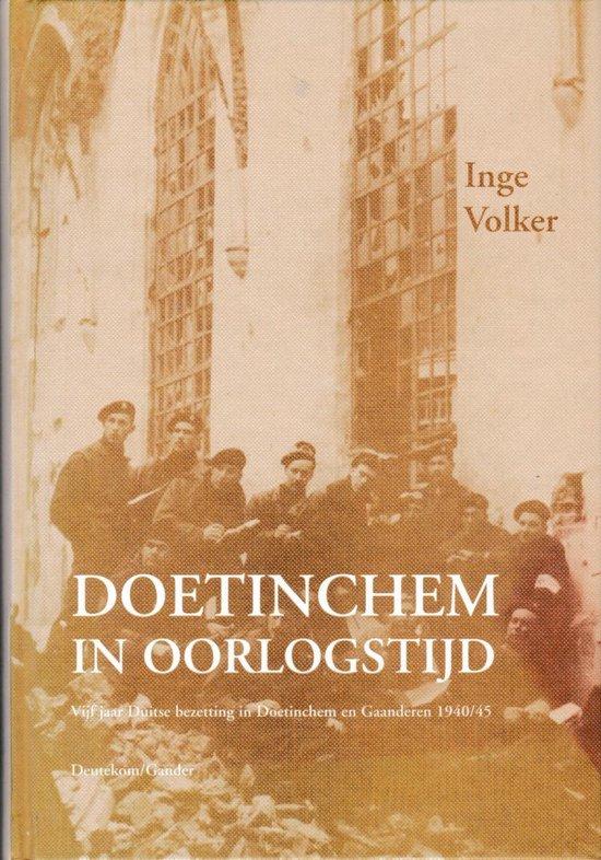 Doetinchem in oorlogstijd - I. Volker | Fthsonline.com