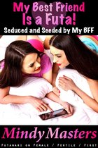 My Best Friend Is a Futa!: Seduced and Seeded by My BFF