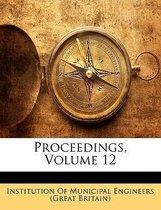 Proceedings, Volume 12