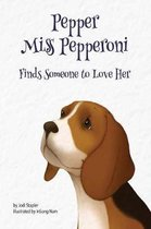 Pepper Miss Pepperoni Finds Someone to Love Her
