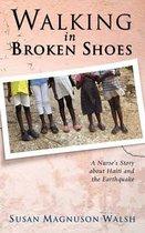 Walking in Broken Shoes