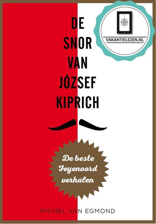 De snor van J�zsef Kiprich - Michel van Egmond |