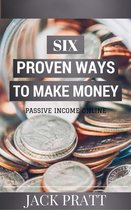 Six Proven Ways To Make Money