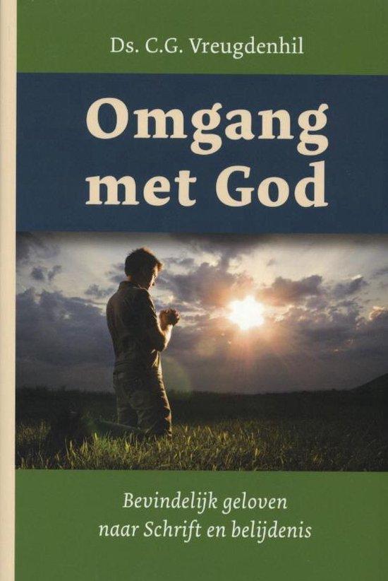 Omgang met God - C.G. Vreugdenhil |