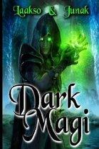 The Dark Magi