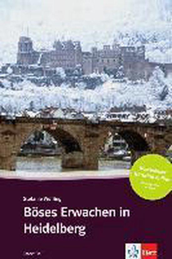 Boses Erwachen in Heidelberg + Audio-Online