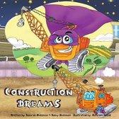 Construction Dreams