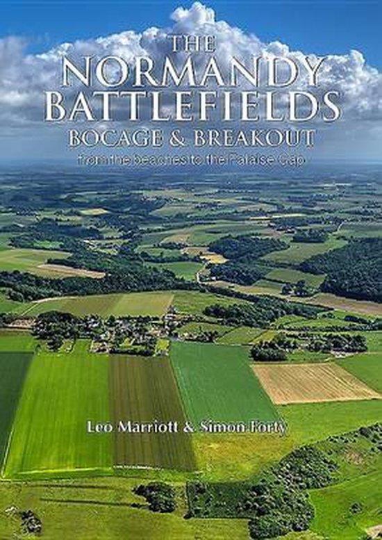 Boek cover The Normandy Battlefields: Bocage and Breakout van Leo Marriott (Hardcover)
