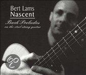 Nascent: Bach Preludes on the Steel String Guitar
