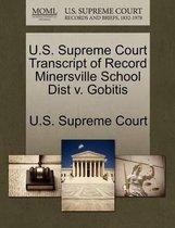 U.S. Supreme Court Transcript of Record Minersville School Dist V. Gobitis