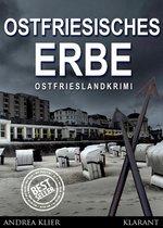 Ostfriesisches Erbe. Ostfrieslandkrimi