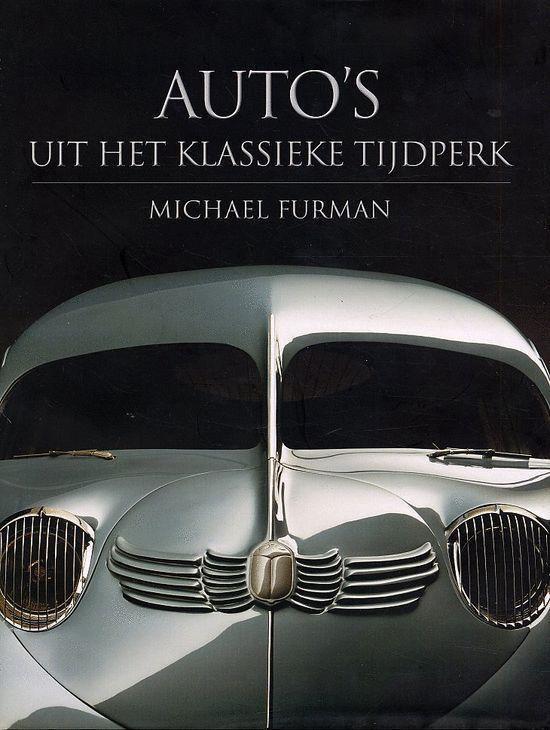 Auto'S Uit Het Klassieke Tijdperk - Michael Furman  