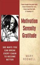 Motivation Serenity Gratitude