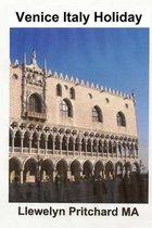 Venice Italy Holiday: