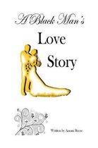 A Black Man's Love Story