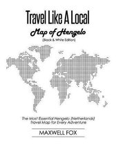 Travel Like a Local - Map of Hengelo (Black and White Edition)