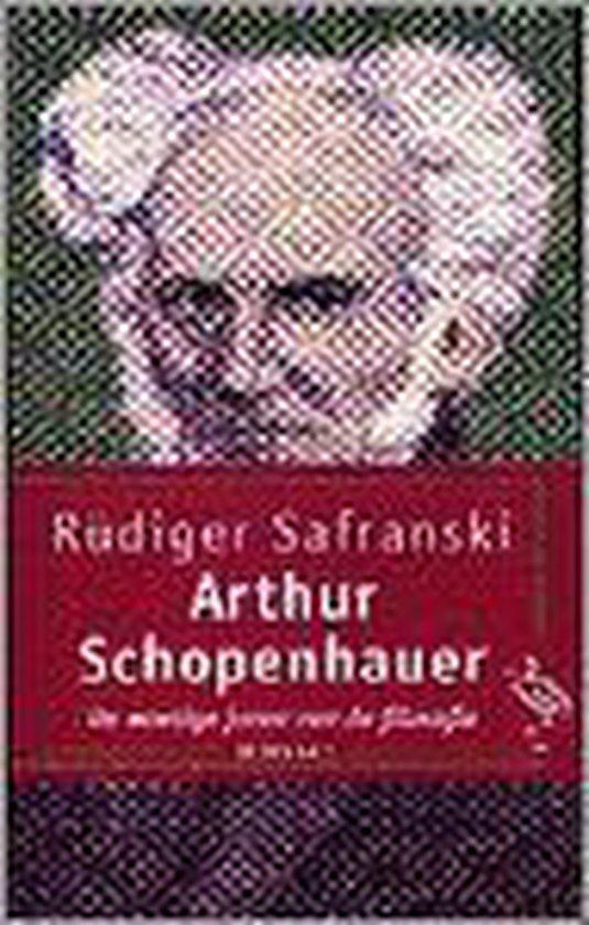 Arthur schopenhauer - Rüdiger Safranski |