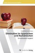 Diminutive im Spanischen und Rumanischen