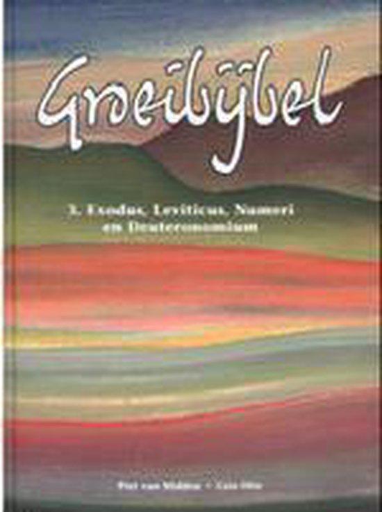 Groeibijbel deel 3. Exodus, Leviticus, Numeri en Deuteronomium - P. Van Midden | Readingchampions.org.uk