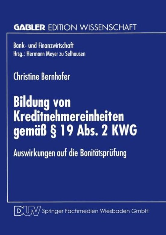 Bildung Von Kreditnehmereinheiten Gemass 19 Abs. 2 Kwg