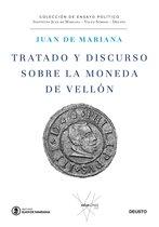 Tratado y discurso sobre la moneda de vellon