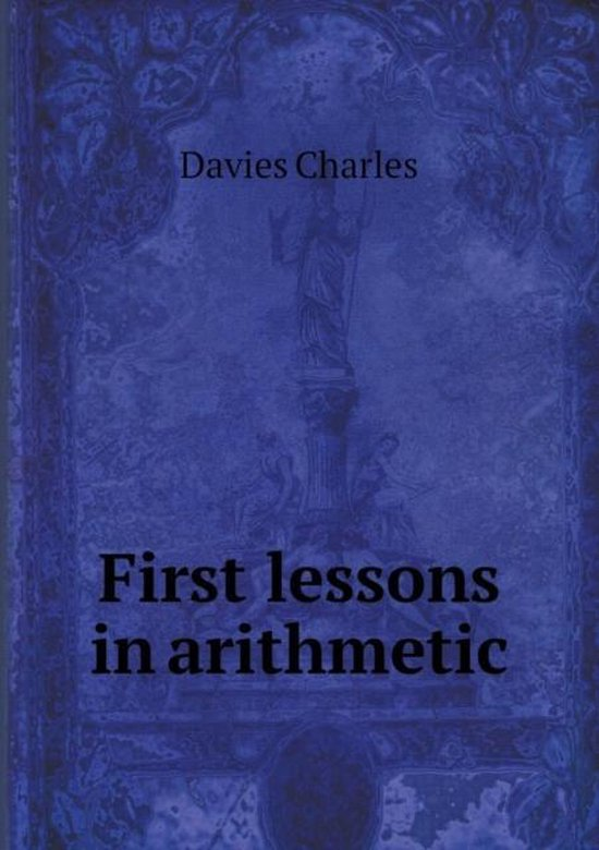 First Lessons in Arithmetic