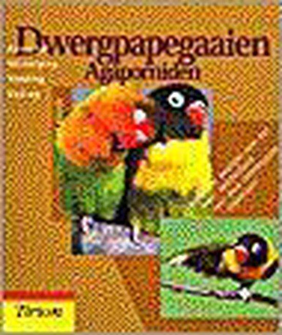 Dwergpapegaaien, Agaporniden - Kurt Kolar pdf epub