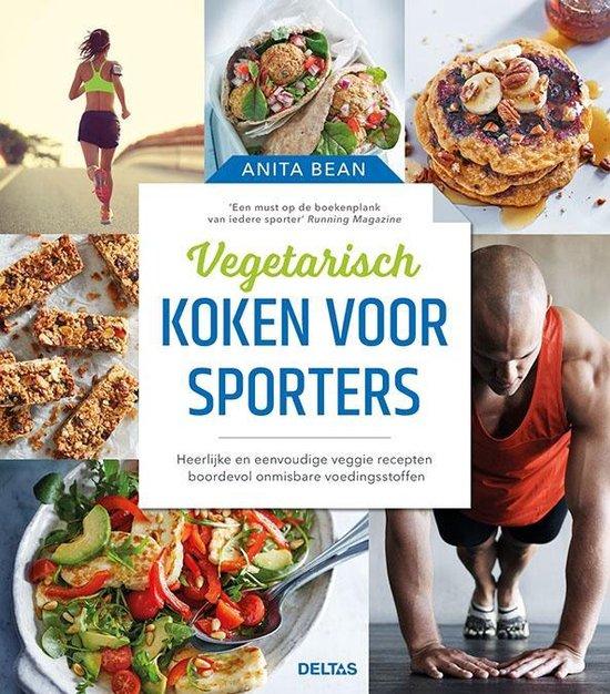 Boek cover Vegetarisch koken voor sporters van Anita Bean (Hardcover)