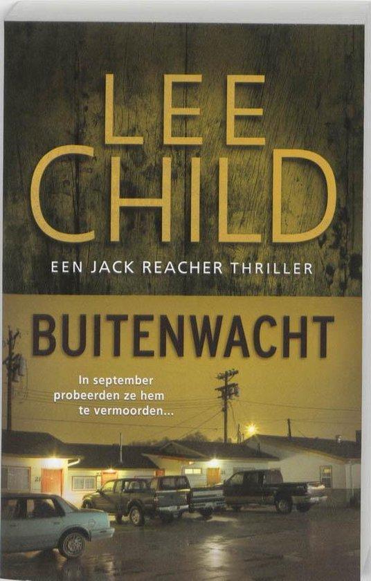 Jack Reacher 6 - Buitenwacht - Lee Child |