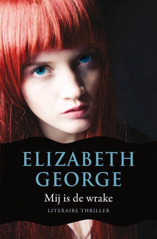 Mij is de wrake - Elizabeth George