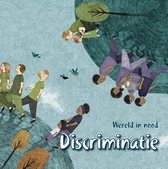 Wereld in Nood  -   Discriminatie