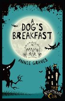 The Nightmare Club: A Dog's Breakfast