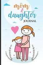 Mom & Daughter Journal